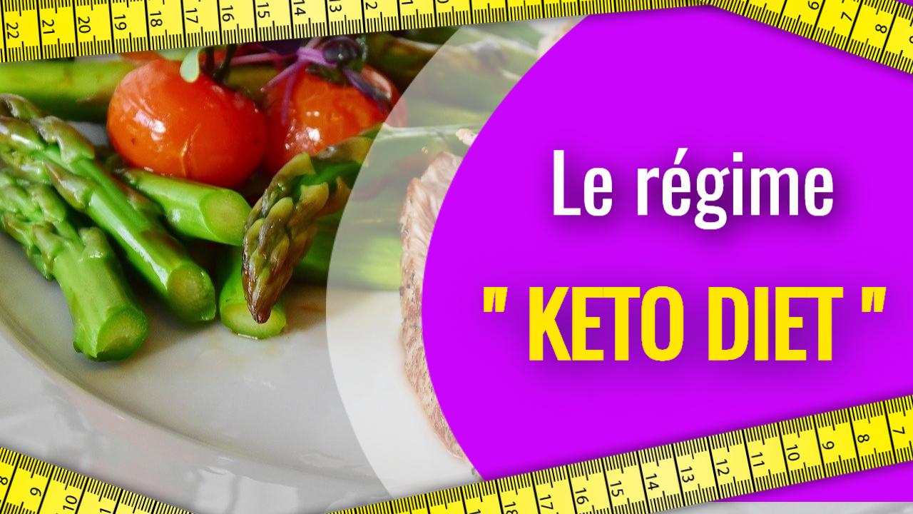 Le régime KETO cétogène